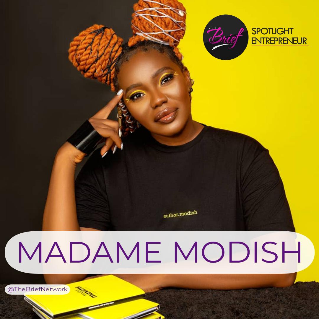 SPOTLIGHT ENTREPRENEUR: MADAME MODISH